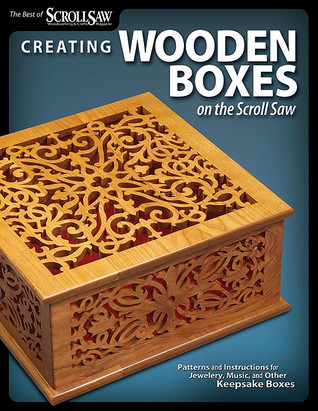 Creating Wooden Boxes On The Scroll Saw Patterns And Instructions Fascinating Scroll Saw Pattern Books