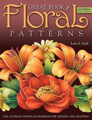 Great Book of Floral Patterns: The Ultimate Design Sourcebook for Artists and Crafters