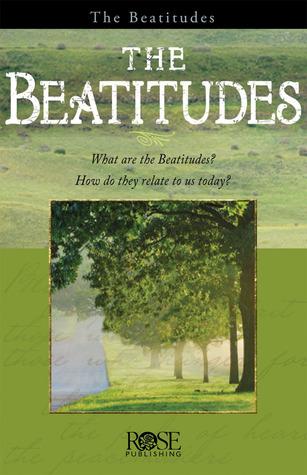 The Beatitudes: Jesus' Sermon on the Mount Download PDF