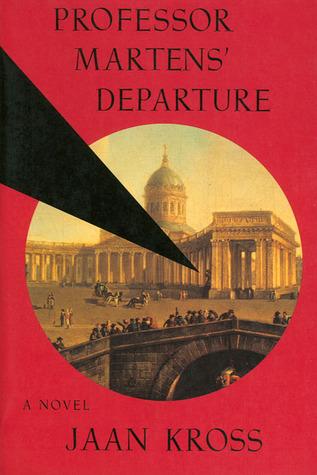 Professor Martens' Departure by Jaan Kross