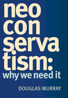 Neo Conservatism: Why We Need It