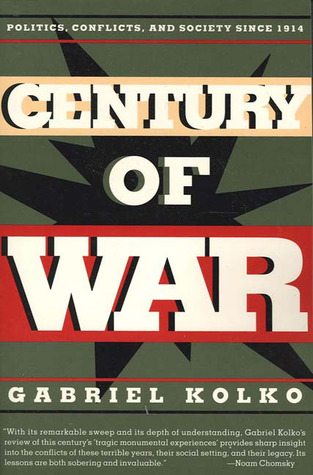 century-of-war-politics-conflicts-and-society-since-1914