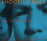 Shooting Back from the Reservation: A Photographic View of Life by Native American Youth