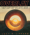 Overlay: Contemporary Art and the Art of Prehistory