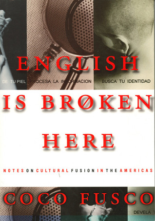 English Is Broken Here by Coco Fusco