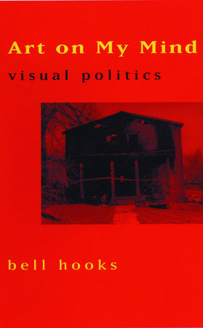 Art on My Mind: Visual Politics