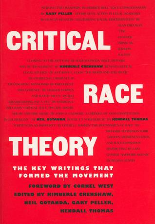 Critical Race Theory by Kimberlé Crenshaw