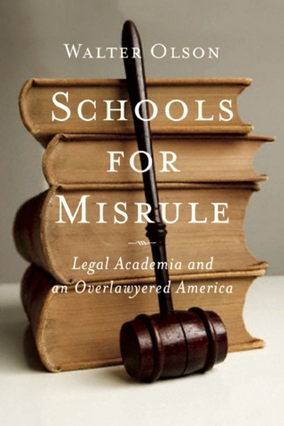 Schools for Misrule by Walter Olson