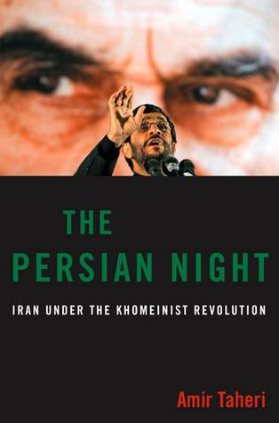 The Persian Night by Amir Taheri
