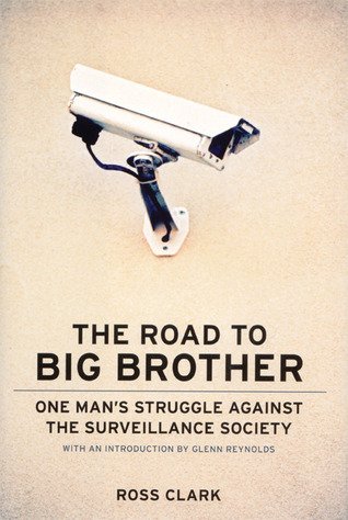 the-road-to-big-big-brother-one-man-s-struggle-against-the-surveillance-society