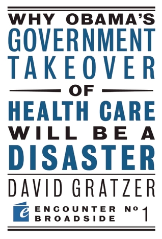Why Obamas Government Takeover of Health...