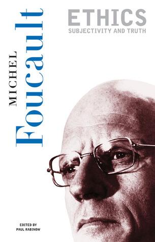Ethics by Michel Foucault