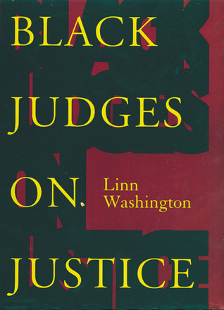 Black Judges on Justice: Perspectives from the Bench (New Press Law in Context)