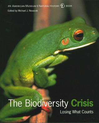 The Biodiversity Crisis: Losing What Counts