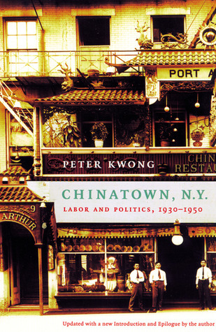 chinatown-ny-labor-and-politics-1930-1950-updated-edition
