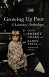 Growing Up Poor: A Literary Anthology