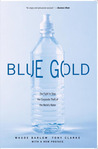 Blue Gold: The Fight to Stop the Corporate Theft of the World's Water