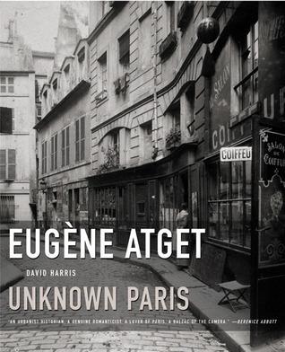 Eugene Atget: Unknown Paris