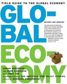 The Field Guide to the Global Economy