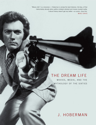 The Dream Life by J. Hoberman