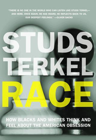 Race by Studs Terkel