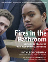 Fires in the Bathroom: Advice for Teachers from High School Students