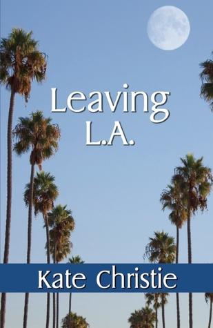 Leaving L.A.