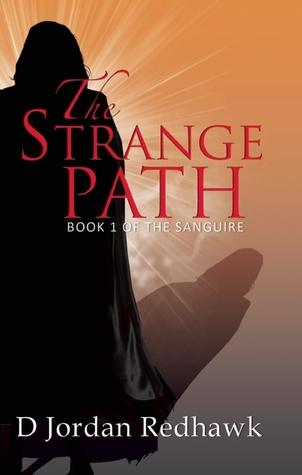 The Strange Path by D. Jordan Redhawk