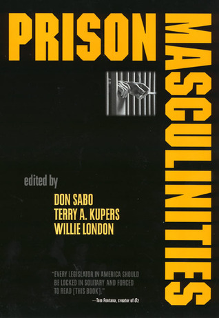 Prison Masculinities by Don Sabo