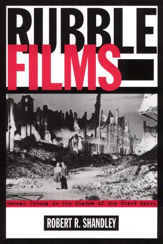 Rubble Films: German Cinema In Shadow Of 3Rd Reich