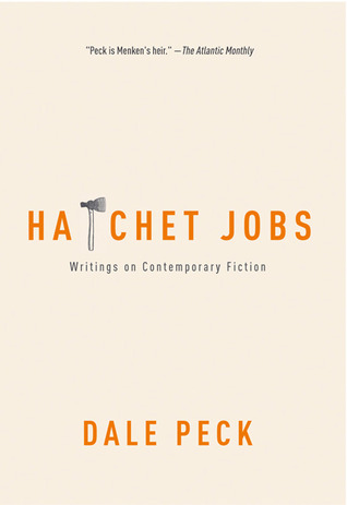 Hatchet Jobs Writings on Contemporary Fiction