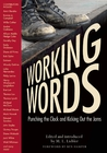 Working Words: Punching the Clock and Kicking Out the Jams