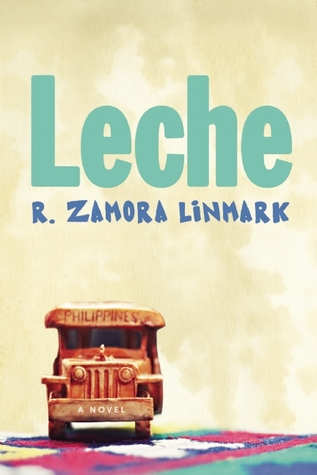 Leche by R. Zamora Linmark