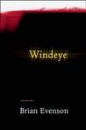 Windeye by Brian Evenson