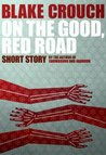 On the Good, Red Road