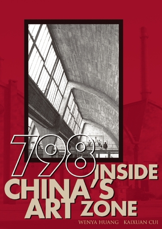 798: Inside China's Art Zone