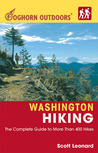 Washington Hiking: The Complete Guide to More Than 400 Hikes (Foghorn Outdoors)