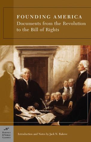 Founding America by Jack N. Rakove