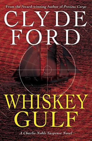 Whiskey Gulf (Charlie Noble Mystery #3)