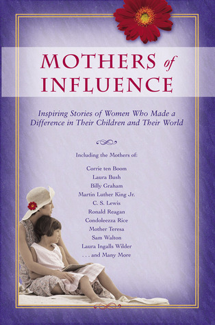 Mothers of Influence by David C. Cook