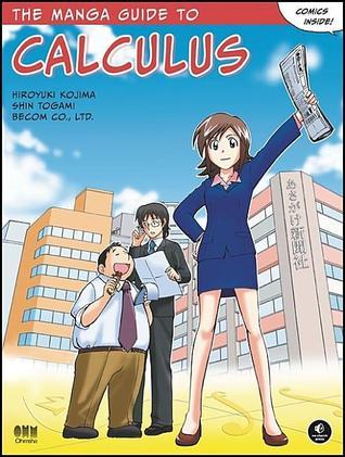 The Manga Guide to Calculus by Hiroyuki Kojima