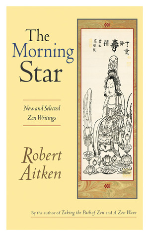 the-morning-star-new-and-selected-zen-writings