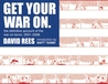 Get Your War On: The Definitive Account of the War on Terror 2001-2008