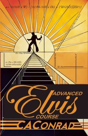 Ebook Advanced Elvis Course by C.A.  Conrad DOC!