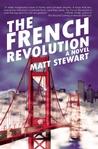 The French Revolution by Matt Stewart