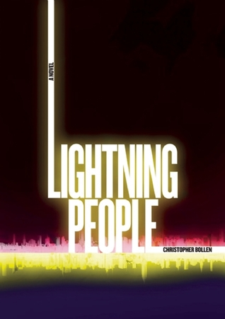 Lightning People by Christopher Bollen
