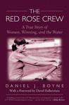 The Red Rose Crew by Daniel J. Boyne