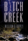 Bitch Creek (Stoney Calhoun #1)