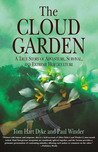The Cloud Garden by Tom Hart Dyke