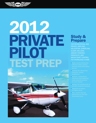 7bca8695e7b Private Pilot Test Prep 2016  Study   Prepare  Pass your test and know what  is essential to become a safe